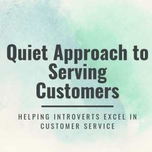 Quiet Approach to Serving Customers Ad